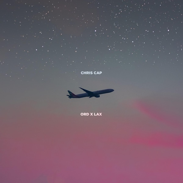 Chris Cap - Ord to Lax