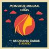 Monsieur Minimal & Hiras - S' Agapo (feat. Andriana Babali) bild