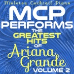 MCP Performs the Greatest Hits of Ariana Grande, Vol. 2 (Instrumental)