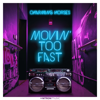 Charming Horses - Movin' Too Fast Grafik