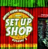 Ghetto Youths International Presents Set Up Shop, Vol. 3