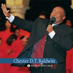 Chester D.T. Baldwin - God Is Good