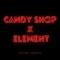 Candy Shop X Element (Remix) artwork