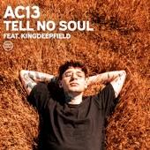 AC13 featuring King DeepField - Tell No Soul  feat. King DeepField