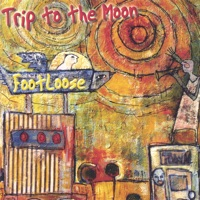 Trip to the Moon by Footloose on Apple Music