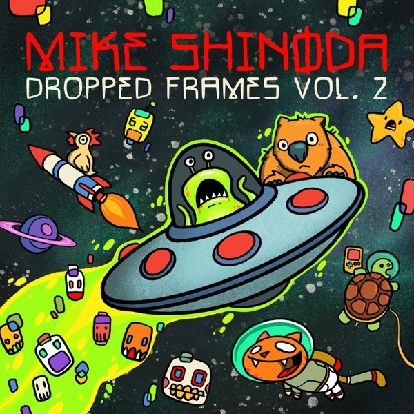 Mike Shinoda - Dropped Frames, Vol. 2