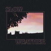 Slow Weather - Clean Living