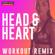 Power Music Workout - Head & Heart (Extended Workout Remix 128 BPM)