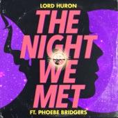 Lord Huron - The Night We Met (feat. Phoebe Bridgers)