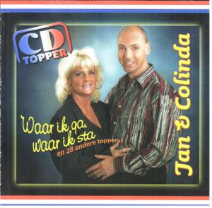 Jan Van Brabant & Colinda - Waar Ik Ga, Waar Ik Sta (En Nog 28 Andere Toppers)