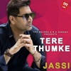 Tere Thumke Single