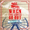 When the Lights Go Out feat Troi Radio Edit Single