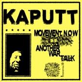 Kaputt - Movement Now