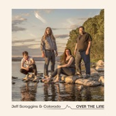 Jeff Scroggins & Colorado - Big Train
