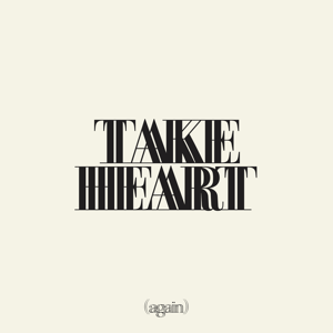 Hillsong Worship - Take Heart (MMXX)
