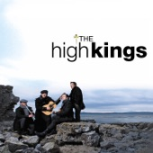 The High Kings - Will Ye Go Lassie, Go?