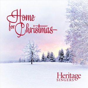 Heritage Singers - Home for Christmas