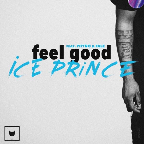 Feel Good (feat. Phyno & Falz) - Single