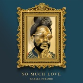 Kabaka Pyramid - So Much Love