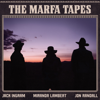 Jack Ingram, Miranda Lambert & Jon Randall - The Marfa Tapes artwork