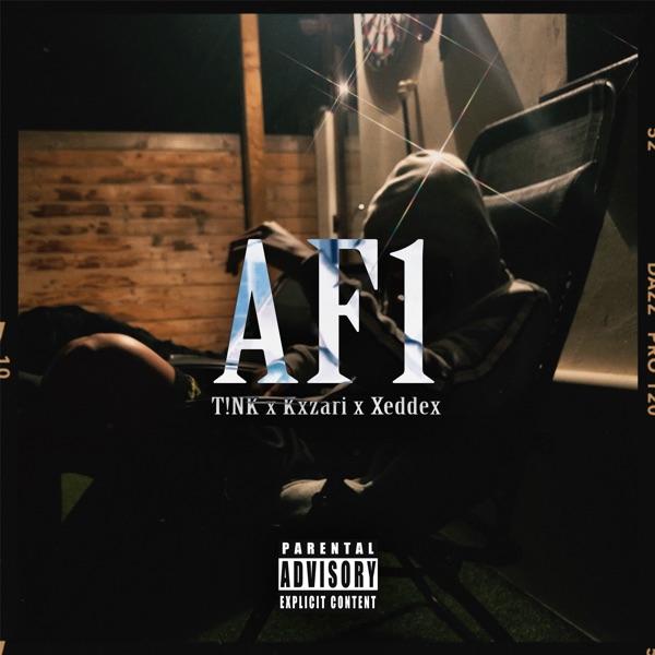 Af1 (feat. Kxzari & Xeddex) - Single - TNK