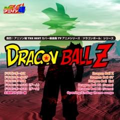 "Netsuretsu! Anison Spirits the Best - Cover Music Selection - TV Anime Series ""Dragon Ball Series"", Vol. 2"