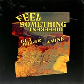 Bea Miller - FEEL SOMETHING DIFFERENT