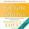 Stephen R. Covey - Le pouvoir de la confiance: L'ingrédient essentiel de l'épanouissement et de la performance Grafik