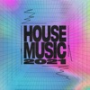 House Music 2021