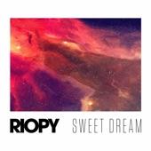 RIOPY - Sweet dream