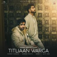 Titliaan Warga (feat. Jaani & Sargun Mehta)