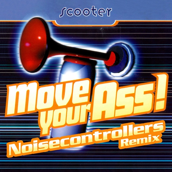 Move Your Ass! (Noisecontrollers Remix) - Single