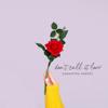 Don t Call It Love - Samantha Harvey mp3
