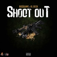 Shoot Out (feat. VL Deck) - Single Mp3 Download