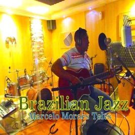 ‎Brazilian Jazz by Marcelo Moraes Teles