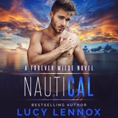 NautiCal: A Forever Wilde Novel (Unabridged)