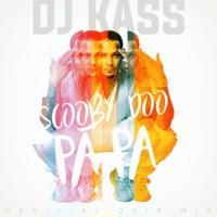 Dj Kass - Scooby Doo Pa Pa (DJ Kass Official 2018 Mix) - Single