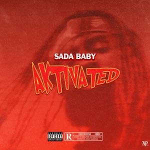 Sada Baby - Aktivated