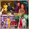 Dil Tera From Indoo Ki Jawani Single