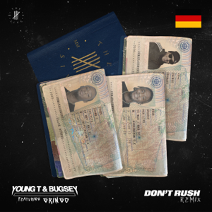 Young T & Bugsey - Don't Rush feat. Gringo