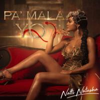 Descargar mp3  Pa' Mala Yo - Natti Natasha