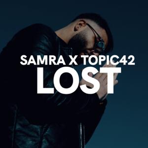 Samra & TOPIC42 - Lost