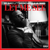 Juicy J - Let Me See (feat. Kevin Gates & Lil Skies)  artwork