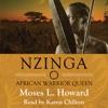 Nzinga: African Warrior Queen (Unabridged)