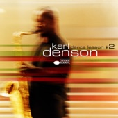 Karl Denson - Who Are You?