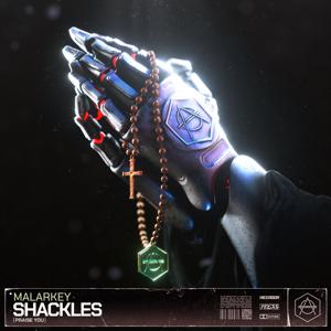 Malarkey - Shackles (Praise You)