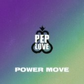 Pep Love - Power Move (Instrumental)