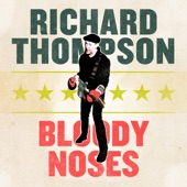 Richard Thompson - If I Could Live My Life Again