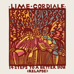 Lime Cordiale - 14 Steps To a Better You (Relapse)