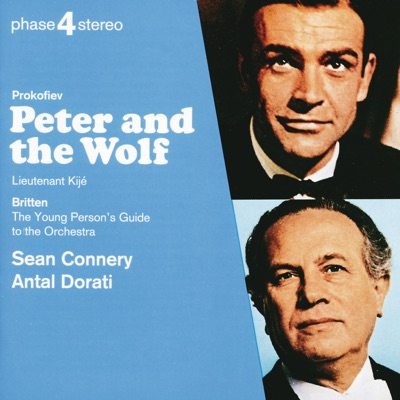 Prokofiev: Peter and the Wolf, Lieutenant Kijé - Britten: The Young Person's Guide to the Orchestra - Royal Philharmonic Orchestra